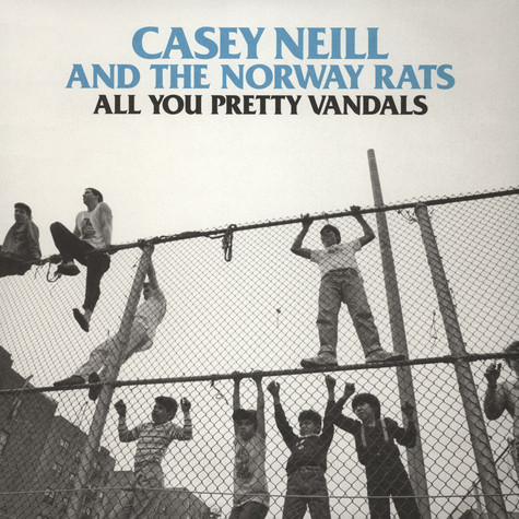 Casey & The Norway Rats Neill - All You Pretty Animals