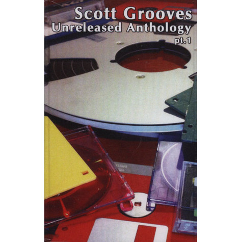 Scott Grooves - Unreleased Anthology Part 1