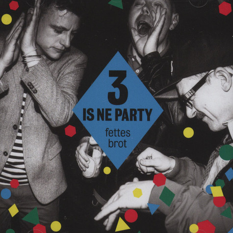 Fettes Brot - 3 Is Ne Party Standard Edition