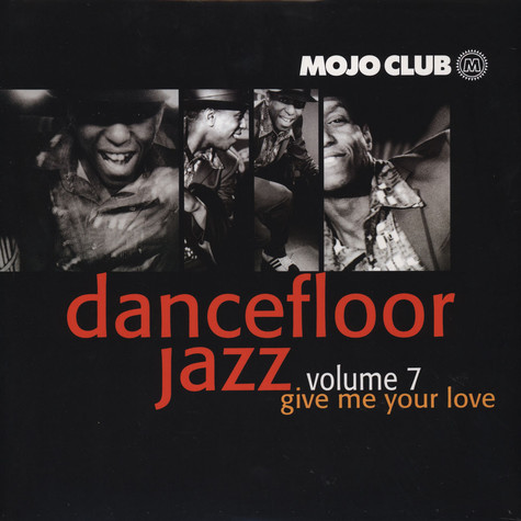 Mojo Club presents - Dancefloor Jazz Volume 7