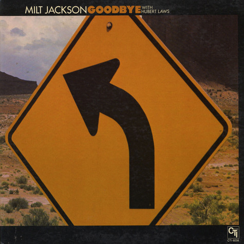 Milt Jackson With Hubert Laws - Goodbye