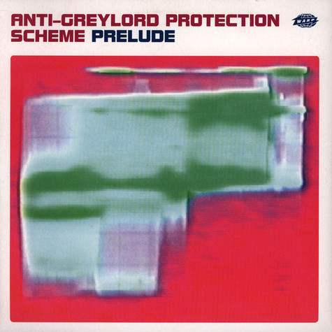 Squarepusher - Anti-Greylord Protection Scheme Prelude