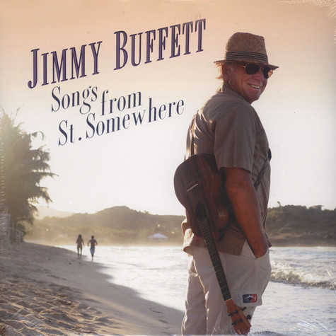 Jimmy Buffett - Songs From St Somewhere