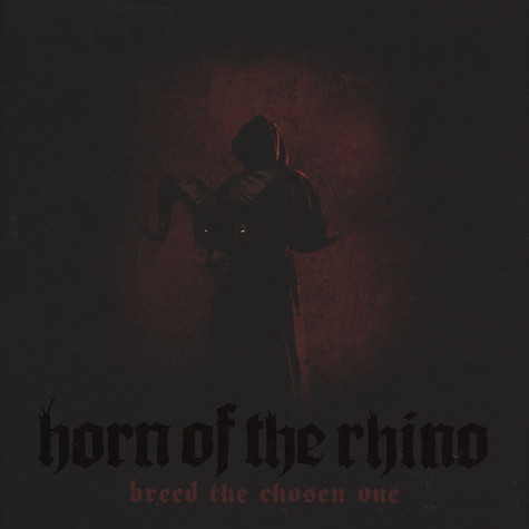 Horn Of The Rhino - Breed The Chosen One