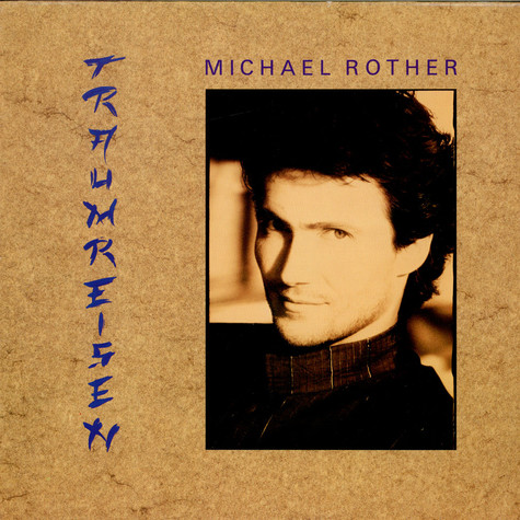 Michael Rother - Traumreisen