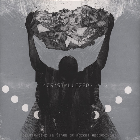 V.A. - Crystallized' Celebrating 15 Years Of Rocket Recordings