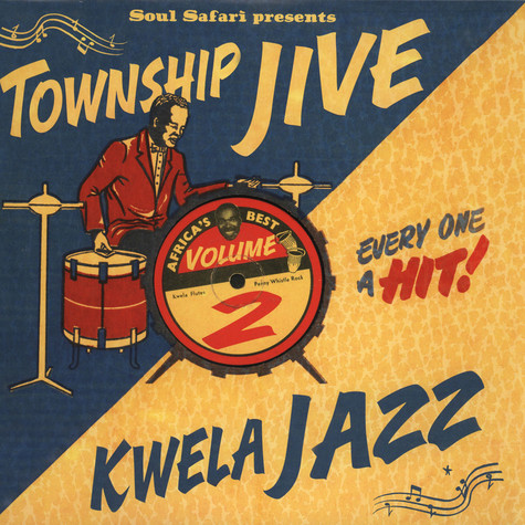 Soul Safari presents - Township Jive & Kwela Jazz Volume 2