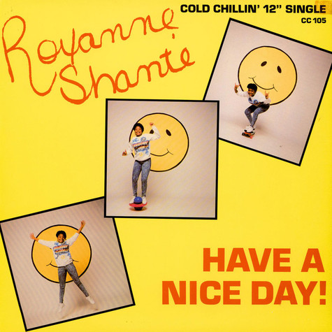 Roxanne Shante - Have A Nice Day