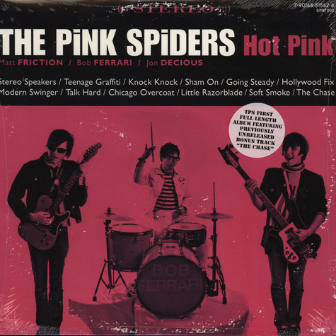 Pink Spiders - Hot Pink