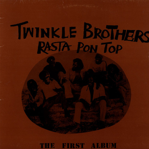 Twinkle Brothers - Rasta Pon Top (The First Album)