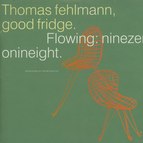 Thomas Fehlmann - Good Fridge (Flowing: Ninezeronineight)