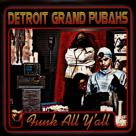 Detroit Grand Pubahs - Funk All Y'All