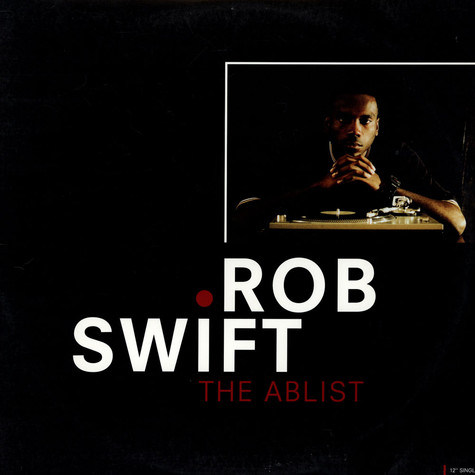 Rob Swift - The Ablist