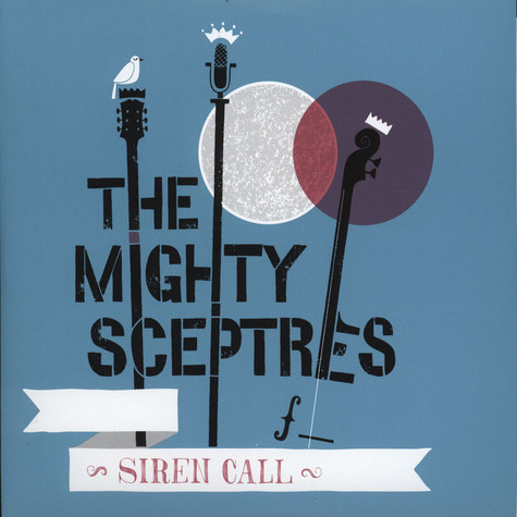 Mighty Sceptres, The - Siren Call