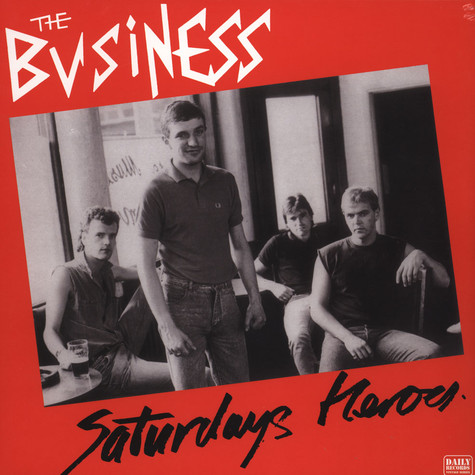 Business, The - Saturday's Heroes