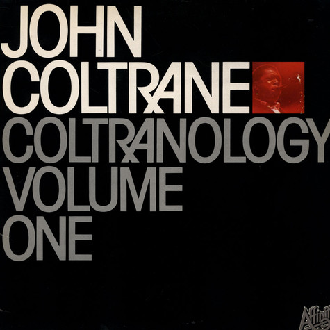 John Coltrane - Coltranology Volume One