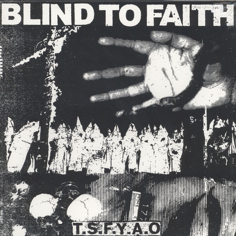 Blind To Faith - The Seven Fat Years Are Over