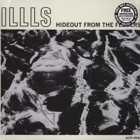 Illls - Hideout From The Feeders