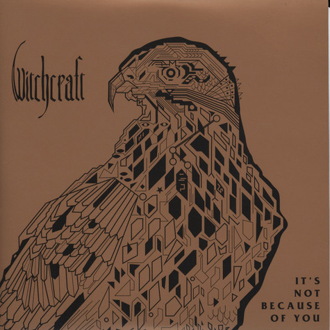Witchcraft - It's Not because Of You