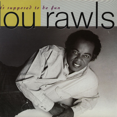 Lou Rawls - It's Supposed To Be Fun