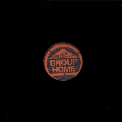 Group Home - Livin' Proof