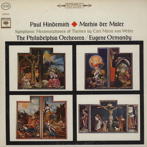 Paul Hindemith / Eugene Ormandy / Philadelphia Orchestra - Mathis Der Maler / Symphonic Metamorphoses Of Themes By Weber