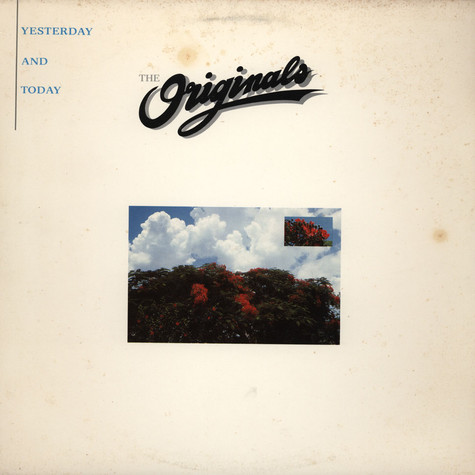 Originals, The - Yesterday And Today