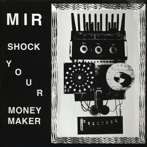 Mir - Shock Your Moneymaker