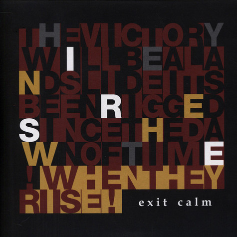 Exit Calm - When They Rise