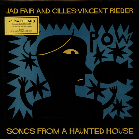 Jad Fair & Gilles-Vincent Rieder - Songs From A Haunted House