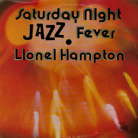 Lionel Hampton - Saturday Night Jazz Fever