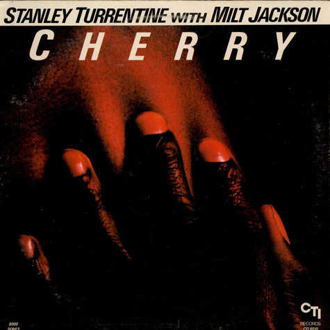 Stanley Turrentine With Milt Jackson - Cherry