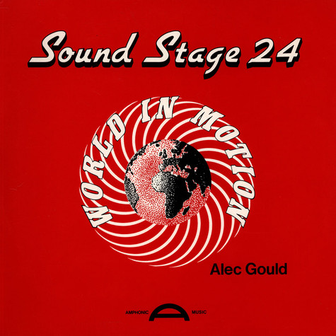 Alec Gould - Sound Stage 24: World In Motion