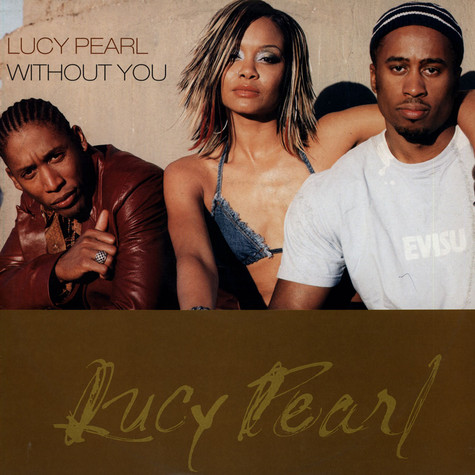 Lucy Pearl - Without You