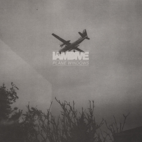 I Am Dive - Plane Windows EP