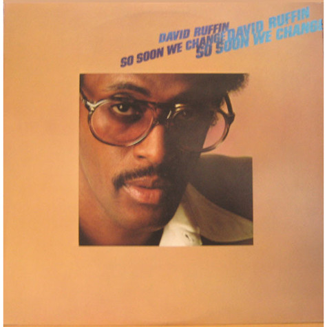 David Ruffin - So Soon We Change