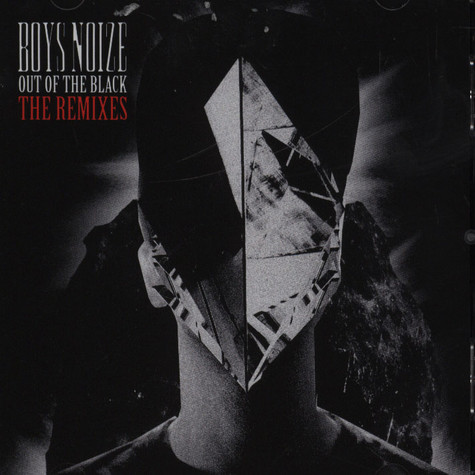 Boys Noize - Out Of The Black The Remixes