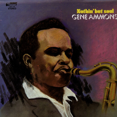 Gene Ammons - Nothin' But Soul