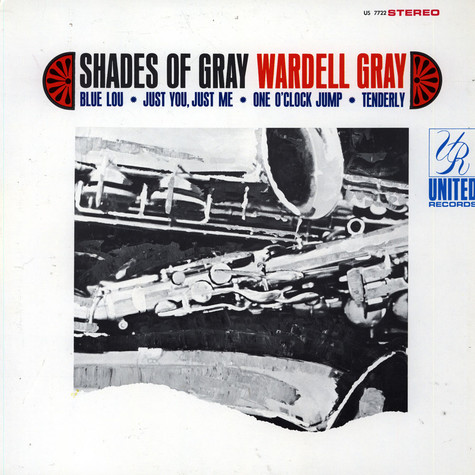 Wardell Gray - Shades Of Gray