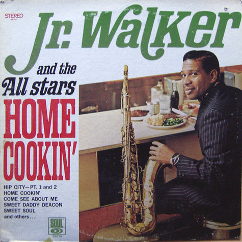 Junior Walker & The All Stars - Home Cookin