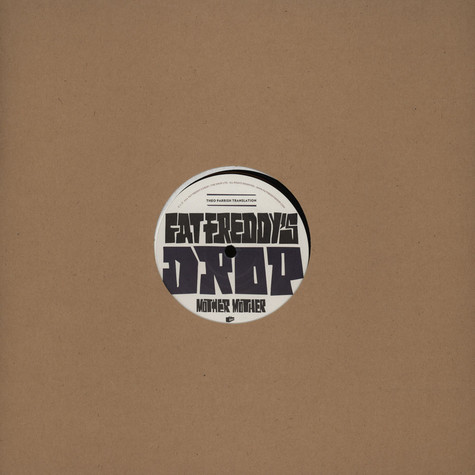 Fat Freddys Drop - Mother Mother Theo Parrish Translation