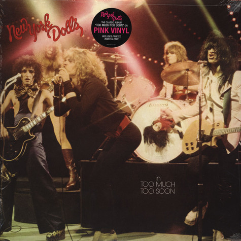New York Dolls - Too Much Too Soon Pink Vinyl Edition