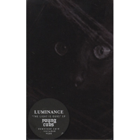Luminance - Light Is Ours EP