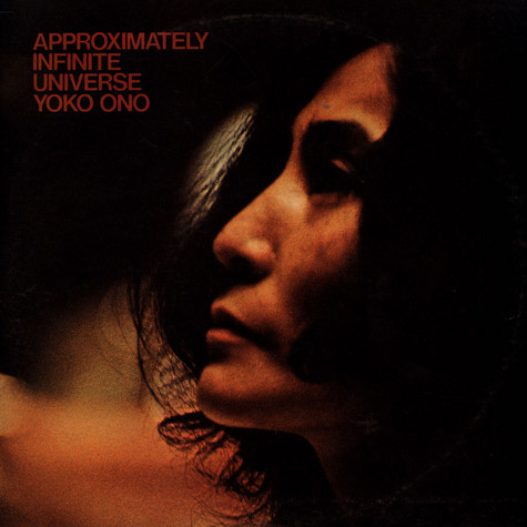 Yoko Ono With Plastic Ono Band, The And Elephants Memory - Approximately Infinite Universe