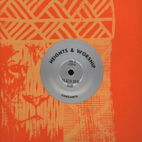Heights & Worship - Teach Dem Dub / Teach Dem Steppers