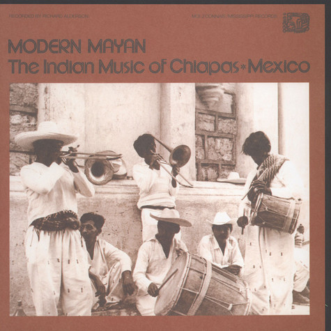 V.A. - Modern Myan: The Indian Music Of Chiapas, Mexico