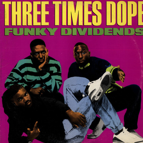 Three Times Dope - Funky Dividends
