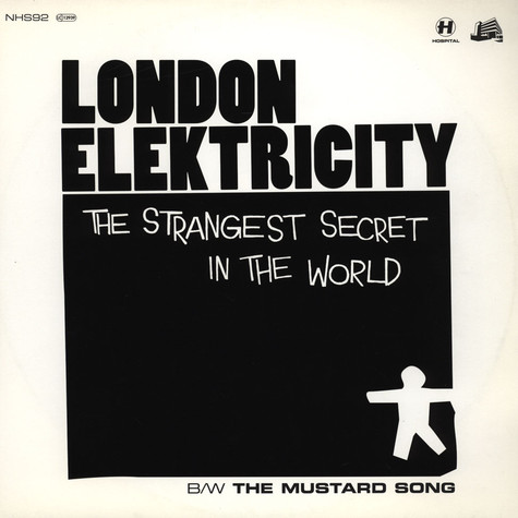 London Elektricity - The Strangest Secret In The World / The Mustard Song