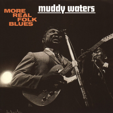 Muddy Waters - More Real Folk Blues