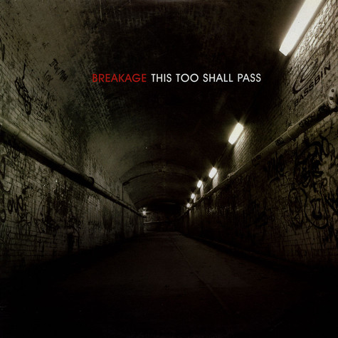 Breakage - This Too Shall Pass